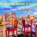 Vé máy bay TPHCM đi Bangkok (Sài Gòn Bangkok) tháng 2.2019 từ 1.621k