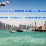 Vé máy bay TPHCM đi Doha (Sài Gòn – Doha, Qatar) Qatar Airways