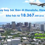 Vé máy bay TPHCM Sài Gòn đi Honolulu (SGN-HNL) Hawaii, Mỹ hãng Asiana