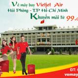 Vé máy bay Hải Phòng đi Hồ Chí Minh Vietjet khuyến mãi từ 99k