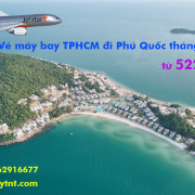 Vé máy bay Sài Gòn Phú Quốc tháng 4/2019 (TPHCM đi Phú Quốc) từ 522k