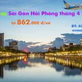 Vé máy bay Sài Gòn Hải Phòng tháng 4/2020 (TPHCM đi Hải Phòng) từ 862k