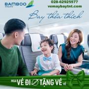 """Bamboo Airways khuyến mãi""""BAY THỎA THÍCH - MUA ĐI TẶNG VỀ"""""""