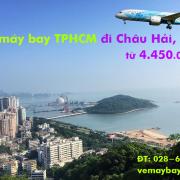 Vé máy bay TPHCM đi Châu Hải (Sài Gòn Chu Hải, Zhuhai, TQ) từ 4.450k