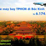 Giá vé máy bay TPHCM đi Bắc Kinh (Sài Gòn Beijing) bay thẳng từ 6.174k