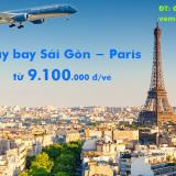 Vé máy bay Vietnam Airlines Sài Gòn Paris, TPHCM đi Paris từ 9.100k