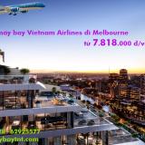 Vé máy bay Vietnam Airlines đi Melbourne, Úctừ TPHCM, Hà Nội, Đà Nẵng