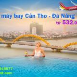Vé máy bay Cần Thơ Đà Nẵng, từ Đà Nẵng đi Cần Thơ giá rẻ từ 532k