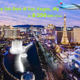 Vé máy bay Sài Gòn đi Las Vegas (Hồ Chí Minh – Las Vegas) từ 8.350k