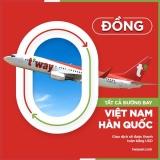 vé máy bay khuyến mãi 0đ Việt Nam đi Hàn Quốc hãng T'way