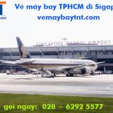 Vé máy bay TPHCM đi Singapore (SGN –SIN) Singapore Airlines