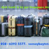 Quy định hành lý Singapore Airlines hành lý xách tay, hành lý ký gửi
