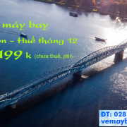 Vé máy bay TPHCM đi Huế, Sài Gòn Huế giá rẻ tháng 12/2019 từ 199k